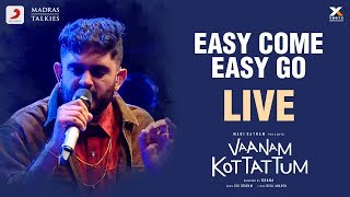 Vaanam Kottattum Audio Launch - Easy Come Easy Go Live by Sid Sriram | Mani Ratnam, Dhana