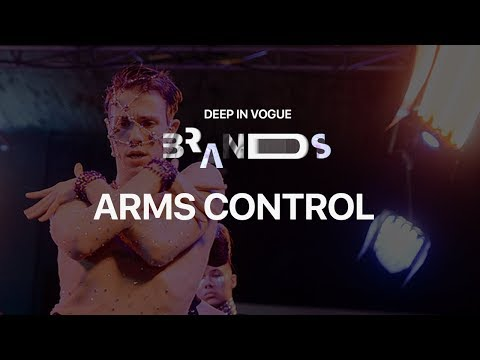 Arms Control | Deep In Vogue. Brands 2019