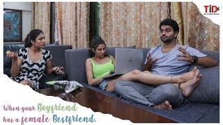Part 2 | When your boyfriend has a female best friend| Urvi Shetty, Priyanka Tyagi, Chandan Anand