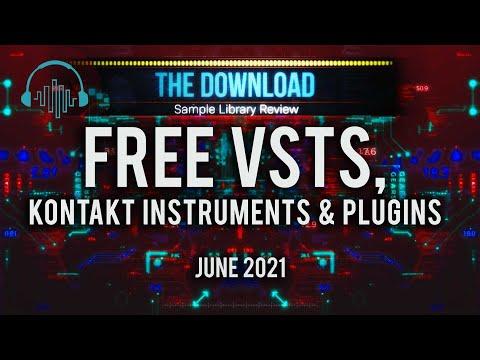 Best FREE VST Plugins, Instruments & Samples - The Download Show June 2021