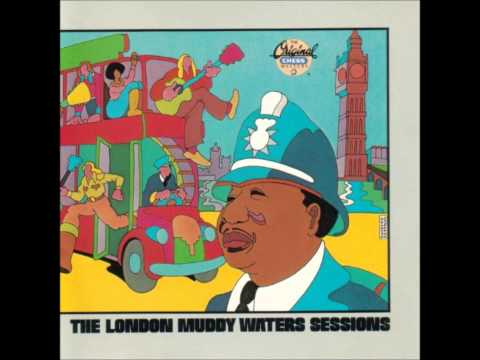 Who's Gonna Be Your Sweet Man When I'm Gone/The London Muddy Waters Sessions