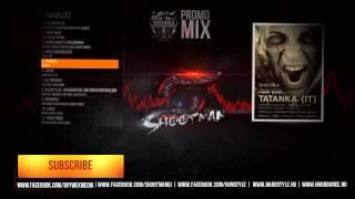 Shootman & Skywex - Hard Base w/ Tatanka - Promo Mix
