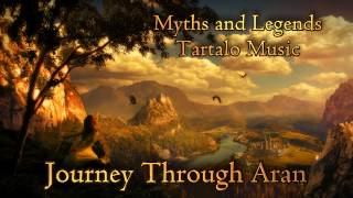 Epic Celtic Music - Journey Through Aran - Myths & Legends - Tartalo Music