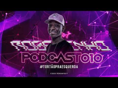 == PODCAST 010 DJ ROGERINHO DO QUERÔ [ O MAIS TORTO PRA ESQUERDA DO PLANETA TERRA ] ==