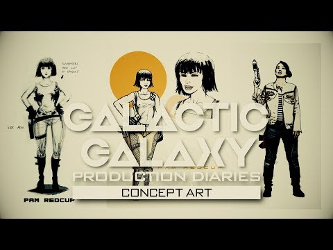 Concept Art: Galactic Galaxy Video Production Diaries