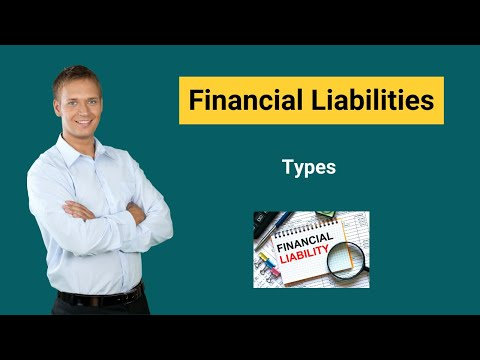 Financial Liabilities | Definition,Types | Ratios