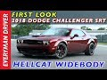 First Look: 2018 Dodge Challenger SRT Hellcat Widebody on Everyman Driver