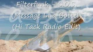 Filterfunk - S.O.S. (Message In a Bottel) (Hi Tack Radio Edit)  [Lyrics]