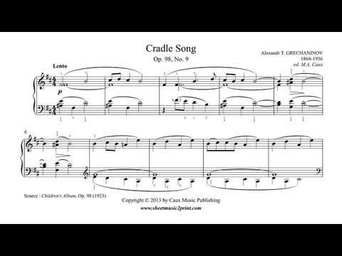 Grechaninov : Cradle Song - Lullaby, Op. 98, No. 9