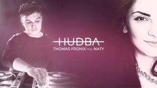 Thomas Fronix feat. Naty - Hudba |OFFICIAL AUDIO|