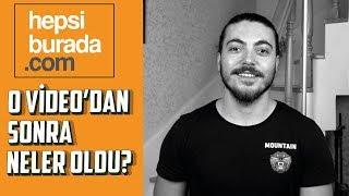 HEPSİBURADA OLAYI NASIL SONUÇLANDI? - (Videodan sonra yaşananlar)