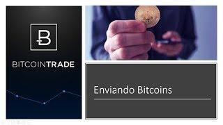 BitcoinTrade - Enviando Bitcoins - Bitcoin do Zero ao 100