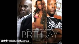 Mark Morrison - Birthday (Refix) Feat. Warren G & Trina (+download) (New)