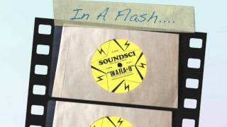 Sound SCI  - In A Flash (short edit)
