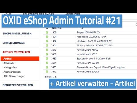 Oxid eShop Admin Tutorial #21 - Artikel verwalten - Artikel