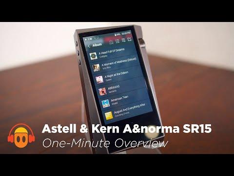 Astell & Kern A&Norma SR15 Digital Audio Player (4K) - Minidisc in a Minute