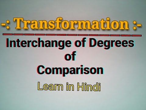 Transformation of Sentences - Interchange of Degrees of Comparison in Hindi