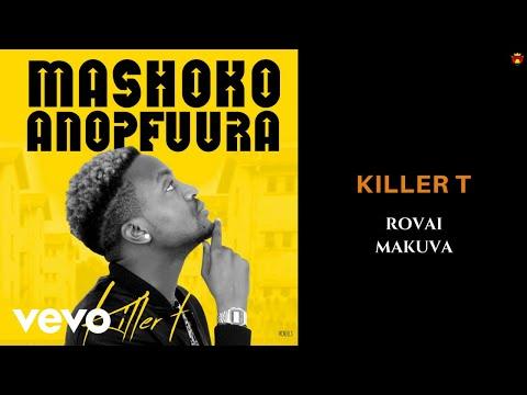 Killer T - Rovai Makuva (Official Audio)