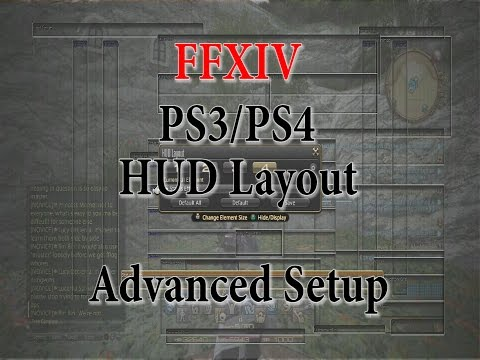 FFXIV How To Improve HUD Layout PS3/PS4 Tips