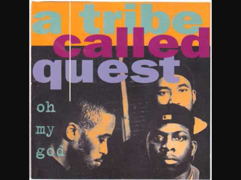 A Tribe Called Quest: Oh My God LP Version