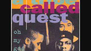 A Tribe Called Quest: Oh My God (LP Version)