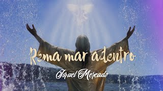 Israel Mercado - Rema mar adentro (Lyric Video)