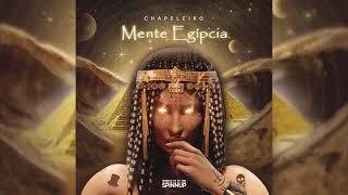 Chapeleiro - Mente Egípcia (Original mix)