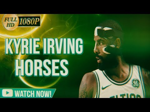 "Kyrie Irving Mix 2017-2018 ""Horses"" PNB ROCK – Boston Celtics Highlights (Motivational/HYPE)ᴴᴰ"