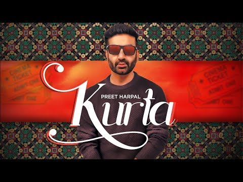 Preet Harpal: Kurta (Full Song) Jaymeet | Pargat Kotguru | Latest Punjabi Songs 2018