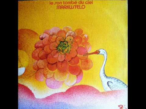 Markusfeld – Le Son Tombé Du Ciel (1971) - FULL ALBUM