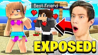 EXPOSING MY BEST FRIEND IN MINECRAFT!