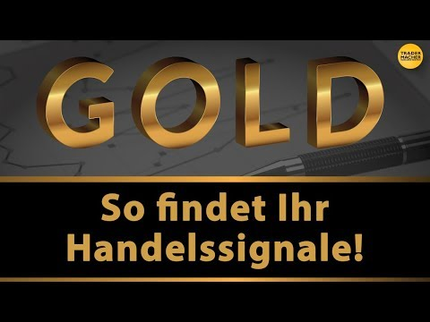 GOLD: So findet Ihr Handelssignale!