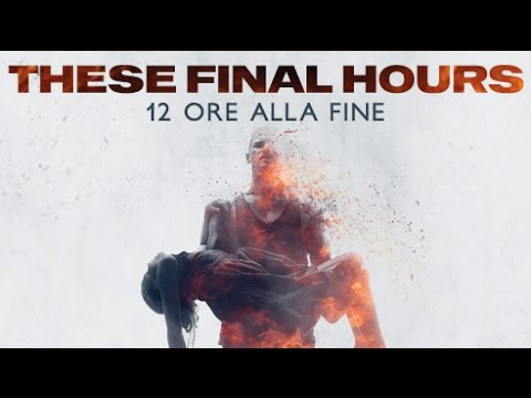 These Final Hours - trailer ufficiale