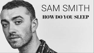 Sam Smith - How Do You Sleep (Traduzione in ITALIANO)