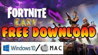 Facile comment télécharger et installer Fortnite Battle Royale sur pc gratuitement (Windows 7/8/10 et MAC)