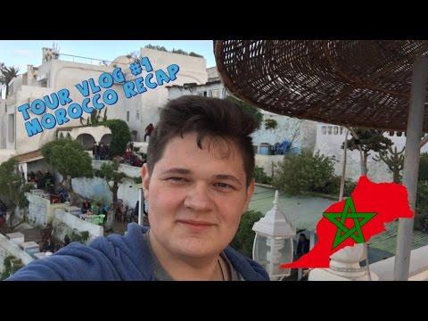 TOUR VLOG #1 | Morocco Recap 🌴