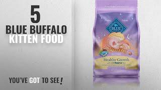 Top 5 Blue Buffalo Kitten Food [2018 Best Sellers]: BLUE Kitten Healthy Growth Chicken & Brown Rice