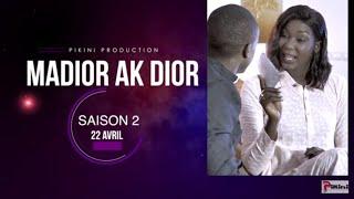 Madior Ak Dior - Episode 01 - Saison 02 [22 Avril 2020]