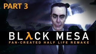Half-Life BLACK MESA // Fan Created Remake // Improved Graphics  // Live Stream Gameplay PART 3