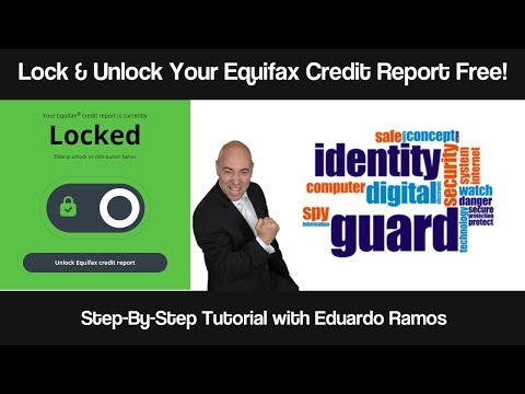 Lock & Unlock Your Equifax Credit Report For Free