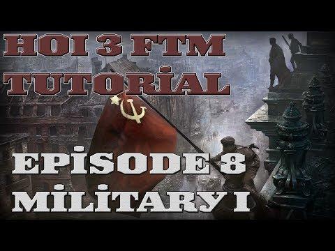 Hearts of Iron 3 FTM - Basic Tutorial - Episode 8 - Military I