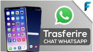 Trasferire Chat Whatsapp (da iPhone ad Android) o (da Android ad iPhone) - TUTORIAL