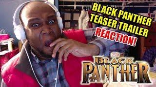 Black Panther Teaser Trailer 1 Reaction Video | June 9, 2017