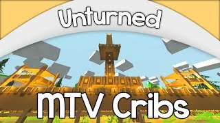MTV CRIBS! - Unturned Edition | BEST FARM BASE Ep. #5 [Download]