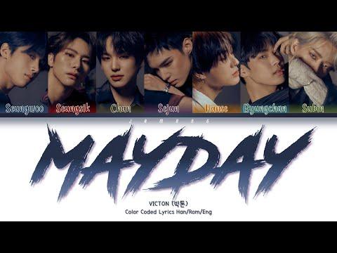 VICTON (빅톤) - Mayday [Color Coded Lyrics/Han/Rom/Eng/가사]