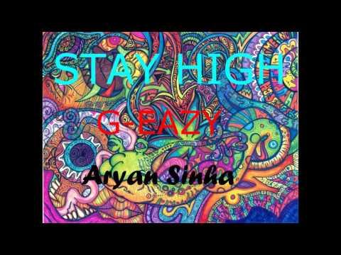 Stay High - G-Eazy