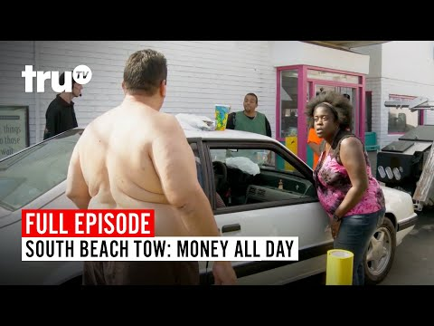 South Beach Tow | Season 2: Money All Day | Watch the Full Episode | truTV