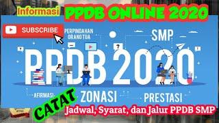 PPDB ONLINE SMP  2020 || Informasi mengenai Jadwal, Syarat dan Jalur PPDB ONLINE SMP 2020