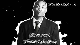 King Mack - Shouldn't Be Lonely