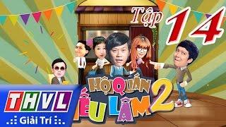 Hội Quán Tiếu Lâm Mùa 2 - Tập 14 Full HD